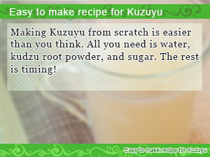 Easy to make recipe for Kuzuyu