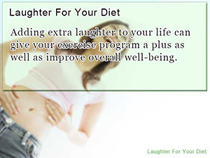 Laughter For Your Diet