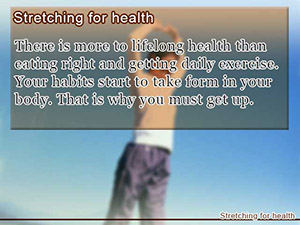 Stretching for health