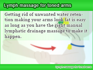 Lymph massage for toned arms