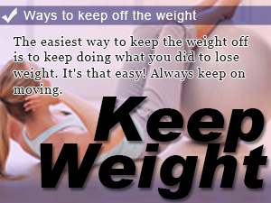 Ways to keep off the weight