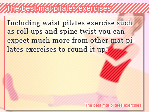 The best mat pilates exercises