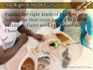 The Right Kind Of Curry