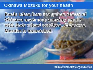 Okinawa Mozuku for your health