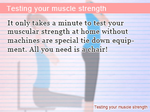 Testing your muscle strength
