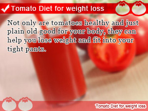 Tomato Diet for weight loss