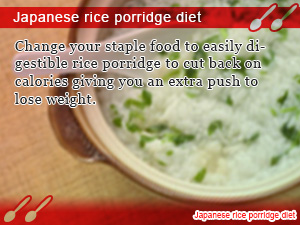 Japanese rice porridge diet