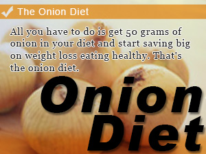 The Onion Diet