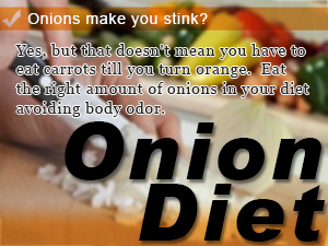 Onions make you stink?
