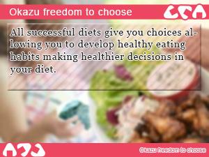 Okazu freedom to choose