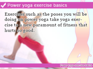 Power yoga exercise basics