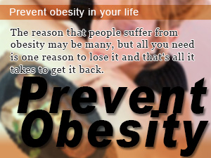 Prevent obesity in your life