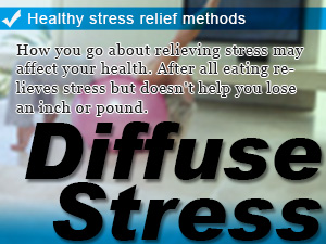 Healthy stress relief methods