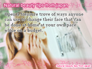 Natural beauty tips from japan