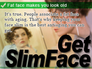 Fat face makes you look old