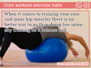 Core workout exercise balls