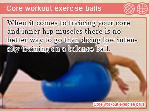 Core workout exercise balls