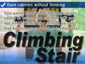 Burn calories without thinking