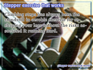 Stepper exercise that works