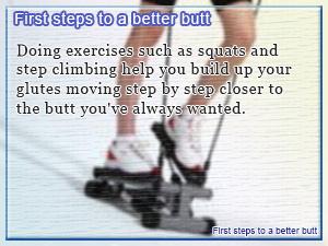 First steps to a better butt