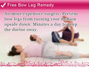 Free Bow Leg Remedy