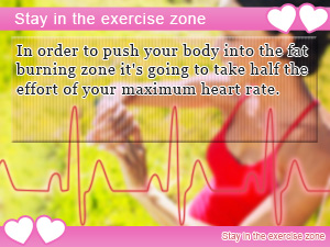 Stay in the exercise zone