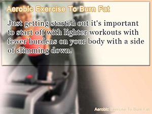 Aerobic Exercise To Burn Fat