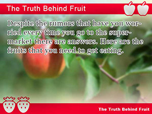 The Truth Behind Fruit