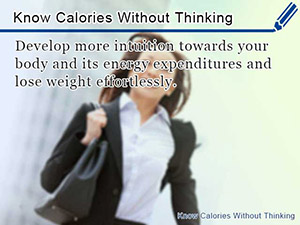 Know Calories Without Thinking