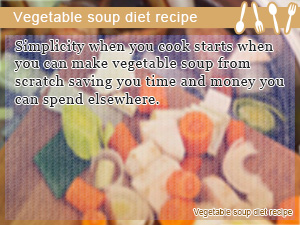 Vegetable soup diet recipe