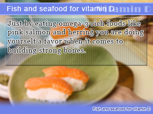 Fish and seafood for vitamin D