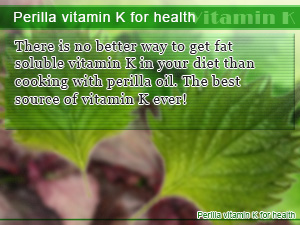 Perilla vitamin K for health