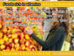 Foods rich in vitamins
