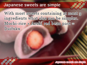 Japanese sweets are simple