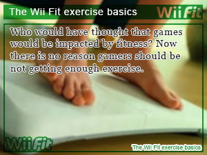 The Wii Fit exercise basics