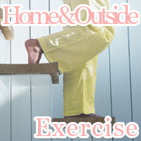home and outside exercise