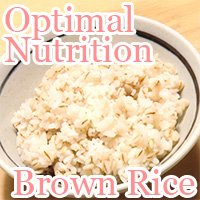 Optimal Nutrition in Brown Rice