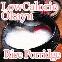 Low Calorie Japanese Okayu Rice Porridge