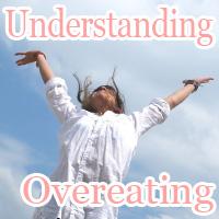 Understanding Overeating