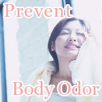 Body Odor Prevention