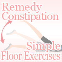 remedy constipation simple floor exercise