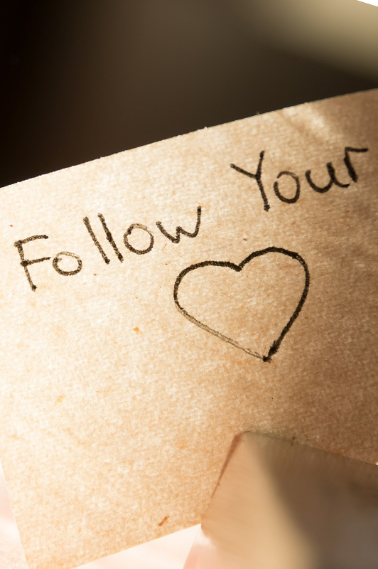 A paper saying follow your heart