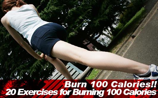 Burn 100 Calories! 20 Exercises for Burning 100 Calories