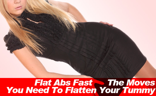 Flat Abs Fast The Moves You Need To Flatten Your Tummy