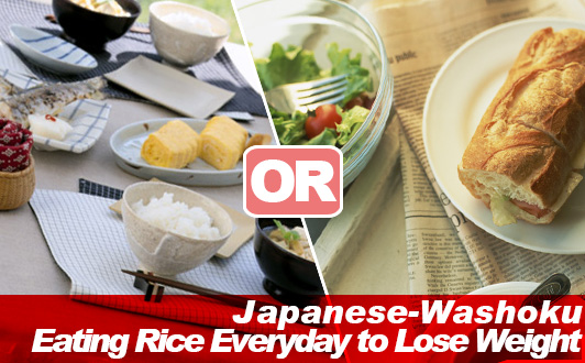 Eating Rice Everyday to Lose Weight on Japanese-Washoku