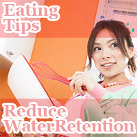 Eating Tips Reduce Water Retention