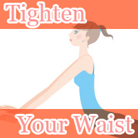 tighten your waist