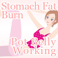 Burn Stomach Fat Pot Belly Working