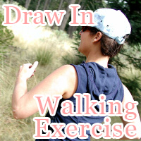 Draw-In Walking Exercise