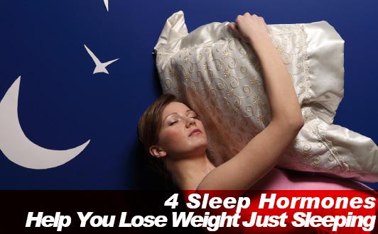 4 Sleep Hormones That Help You Lose Weight Just Sleeping
